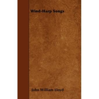 WindHarp Songs by Lloyd & John William