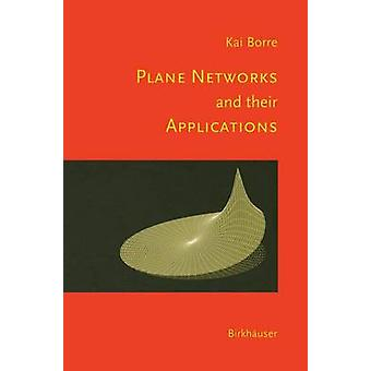 Plane Networks and their Applications by Borre & Kai