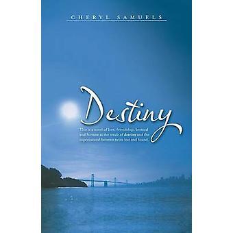 Destiny by Samuels & Cheryl