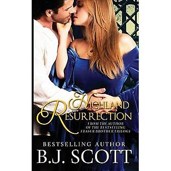 Highland Resurrection by Scott & B.J.
