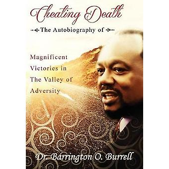 Cheating Death The Autobiography by Burrell & Barrington O