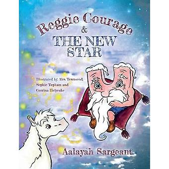 Reggie Courage by Sargeant & Aalayah