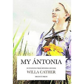 My ntonia by Cather & Willa S.