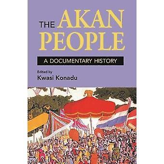 The Akan People A Documentary History by Konadu & Kwasi