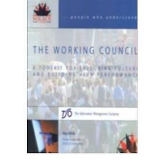 The Working Council - A Toolkit for Exploring Culture and Building Hig