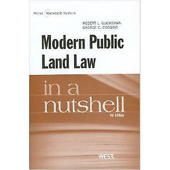 Modern Public Land Law in a Nutshell by Robert L. Glicksman - 9780314