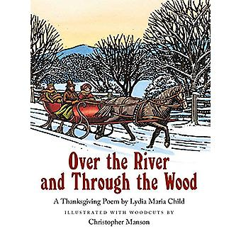 Over the River and Through the Wood by Lydia Maria Child - 9780735843