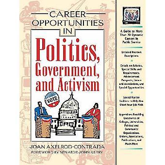 Career Opportunities in Politics - Government and Activism by Joan Ax