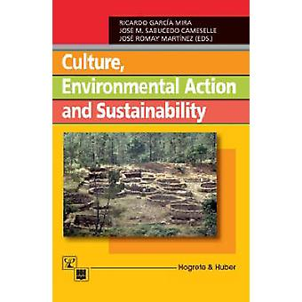 Culture - Environmental Action - and Sustainability by Ricardo Garcia