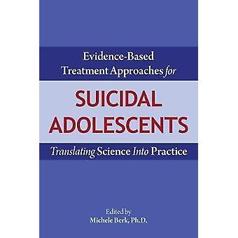 Evidensbaserte behandlingsmetoder for suicidale ungdommer - Transla
