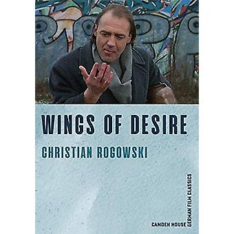 Wings of Desire by Christian Rogowski - 9781640140370 Book