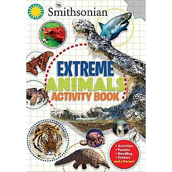 Smithsonian Extreme Animals Activity Book by Steve Behling - 97816841