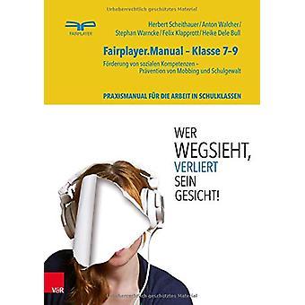 Fairplayer.Manual a Klasse 7a9 - FArderung von sozialen Kompetenzen -