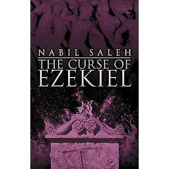 The Curse of Ezekiel by Nabil A. Saleh - 9780704371675 Book