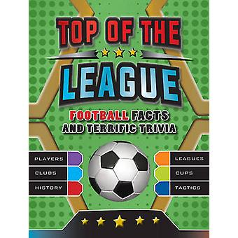 Top of the League by Andrea Mills - Clive Gifford - 9781784934576 Book
