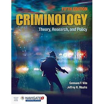 Criminology - Theory - Research - And Policy by Gennaro F. Vito - 9781
