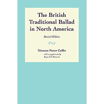 The British Traditional Ballad in North America by Tristram Potter Co