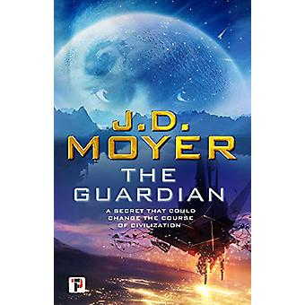 The Guardian by J.D. Moyer - 9781787583696 Book