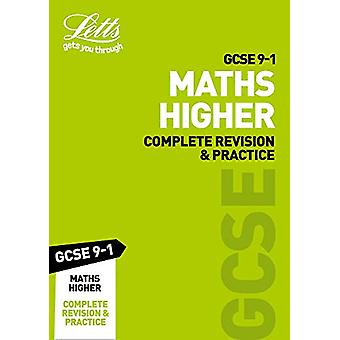 GCSE 9-1 Maths Higher Complete Revision & Practice (Letts GCSE 9-