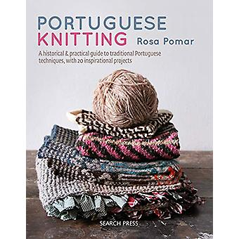 Tricot portugais - A Historical & Guide pratique de Traditiona