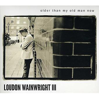 Loudon III Wainwright - Older Than My Old Man Now [CD] USA import