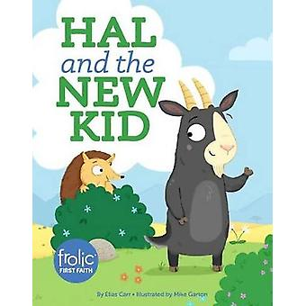 Hal and the New Kid