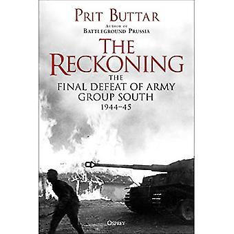 The Reckoning: The Defeat of Army Group South, 1944