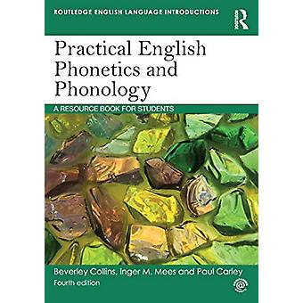 Practical English Phonetics and Phonology - A Resource Book for Studen