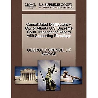 Consolidated Distributors V. City of Atlanta U.S. Supreme Court Trans