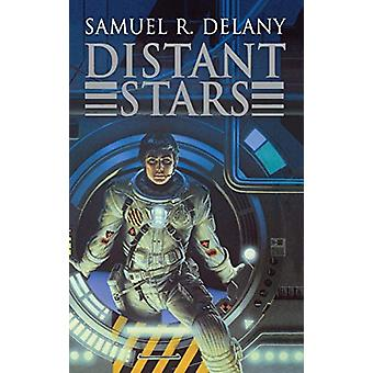 Distant Stars by Samuel R Delany - 9781596874886 Book
