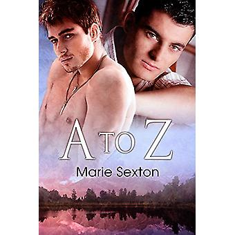 A to Z by Marie Sexton - 9781615814145 Book