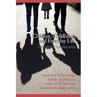 Lapset - Lapsuus ja arki - Children's Perspectives by Ma