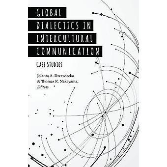 Wereldwijde dialectiek in interculturele communicatie