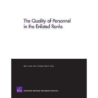Kvaliteten på personalen i de värnpliktiga leden av Beth J. AschJohn RomleyMark Totten