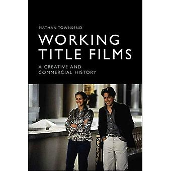 Working Title Films by Nathan Townsend