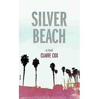Silver Beach by Claire Cox