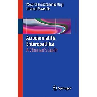 Acrodermatitis Enteropathica by Khan Mohammad Beigi & PooyaMaverakis & Emanual