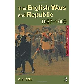 The English Wars and Republic, 1637-60 (Questions and Analysis in History)