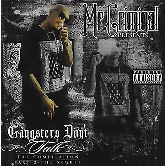 M. criminel - importation USA The Sequel Gs Dont Talk [CD]