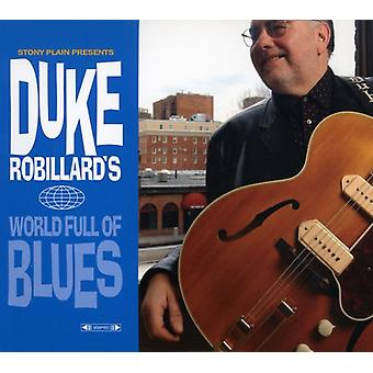 Duke Robillard - World Full of Blues [CD] USA import