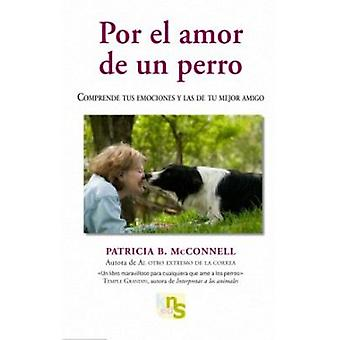 KNS Ediciones For The Love Of A Dog (Dogs , Training Aids , Behaviour)