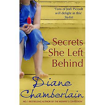 Geheimen die ze achtergelaten door Diane Chamberlain - 9780778303879 boek