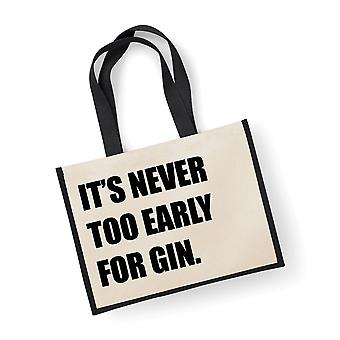 Large Jute Bag It's Never Too Early For Gin Black