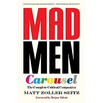 Mad Men Karussell (Paperback-Ausgabe) - die komplette kritischer Begleiter