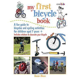 Mijn eerste fiets boek - een leuke gids voor fietsen en fietsen activiteiten