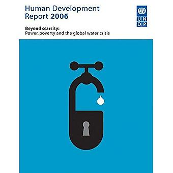 Human Development Report 2006: Beyond Capacity: Power, Poverty and the Global Water Crisis