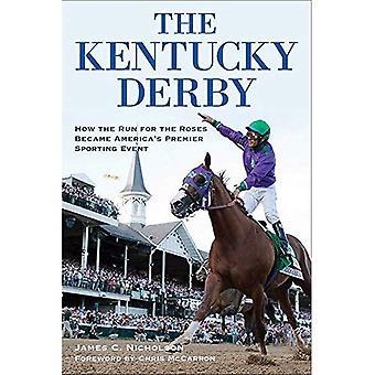 Il Kentucky Derby: Come la corsa per le Rose è diventato Premier evento sportivo dell'America