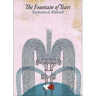 La fontaine des larmes