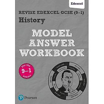 GCSE Edexcel zu überarbeiten (9-1) Geschichte Modell Antwort Arbeitsmappe (überarbeiten Edexcel GCSE Geschichte 16)