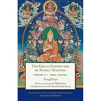 The Great Exposition of Secret Mantra, Volume 3: Yoga Tantra